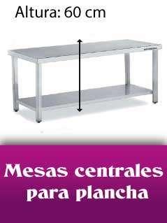 Mesas centrales para plancha