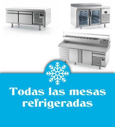Todas las mesas refrigeradas